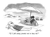"""If I fall asleep, promise not to bury me."" - New Yorker Cartoon Premium Giclee Print by Edward Frascino"