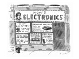 Store called 'Mom's Electronics' with technology and mother-like warnings … - New Yorker Cartoon Premium Giclee Print by Roz Chast