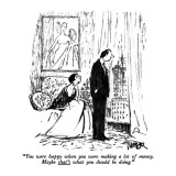 """""""You were happy when you were making a lot of money. Maybe that's what you…"""" - New Yorker Cartoon Premium Giclee Print by Robert Weber"""