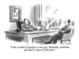 """I like to think of myself as a nice guy. Naturally, sometimes you have to…"" - New Yorker Cartoon Premium Giclee Print by Mike Twohy"