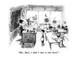 &quot;Mrs. Davis, I think I have to slow down.&quot; - New Yorker Cartoon Premium Giclee Print by Robert Weber