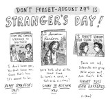 Three greeting cards are shown to celebrate August 24th as Stranger's Day.… - New Yorker Cartoon Premium Giclee Print by Roz Chast