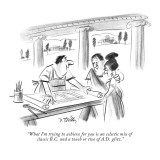 """What I'm trying to achieve for you is an eclectic mix of classic B.C. and…"" - New Yorker Cartoon Premium Giclee Print by Donald Reilly"