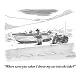 """""""Where were you when I drove my car into the lake?"""" - New Yorker Cartoon Premium Giclee Print by Mick Stevens"""