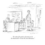 """So what if he paid a classmate to do his homework—it was his own allowance."" - New Yorker Cartoon Premium Giclee Print by Barbara Smaller"