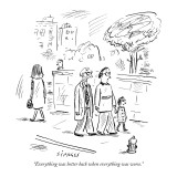 """Everything was better back when everything was worse."" - New Yorker Cartoon Premium Giclee Print by David Sipress"