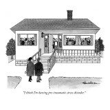"""I think I'm having pre-traumatic stress disorder."" - New Yorker Cartoon Premium Giclee Print by J.B. Handelsman"