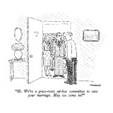 """""""Hi.  We're grass-roots ad-hoc committee to save your marriage.  May we co…"""" - New Yorker Cartoon Premium Giclee Print by Robert Mankoff"""