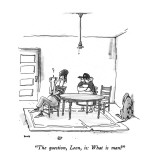 &quot;The question, Leon, is: What is man?&quot; - New Yorker Cartoon Premium Giclee Print by George Booth