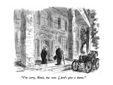 """I'm sorry, Rhett, but now I don't give a damn."" - New Yorker Cartoon Premium Giclee Print by James Stevenson"