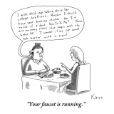 &quot;Your faucet is running.&quot; - New Yorker Cartoon Premium Giclee Print by Zachary Kanin