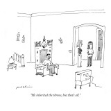 """He inherited the throne, but that's all."" - New Yorker Cartoon Premium Giclee Print by Michael Maslin"
