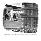 """""""Productivity is up nine per cent since I made everyone a vice-president."""" - New Yorker Cartoon Premium Giclee Print by Ed Fisher"""