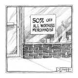Storefront sign reads, '50% Off All Worthless Merchandise.' - New Yorker Cartoon Premium Giclee Print by Matthew Diffee