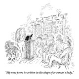 """My next poem is written in the shape of a woman's body."" - New Yorker Cartoon Premium Giclee Print by Edward Koren"