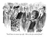 """You'll have to excuse my wife.  She's a bit of a control freak."" - New Yorker Cartoon Premium Giclee Print by Warren Miller"