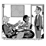 """""""We want to include you in this decision without letting you affect it."""" - New Yorker Cartoon Premium Giclee Print by William Haefeli"""