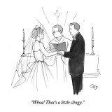 """Whoa! That's a little clingy."" - New Yorker Cartoon Premium Giclee Print by Carolita Johnson"