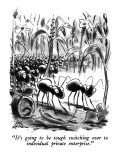 """""""It's going to be tough switching over to individual private enterprise."""" - New Yorker Cartoon Premium Giclee Print by Ed Fisher"""