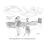 """""""Don't tell me about busy—I'm on my freaking honeymoon!"""" - New Yorker Cartoon Premium Giclee Print by Pat Byrnes"""