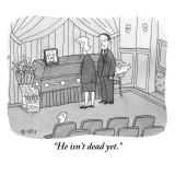"""He isn't dead yet."" - New Yorker Cartoon Premium Giclee Print by Peter C. Vey"