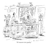 """It's museum-store quality."" - New Yorker Cartoon Premium Giclee Print by Barbara Smaller"