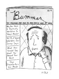 """Bummer Magazine"" - New Yorker Cartoon Premium Giclee Print by Roz Chast"