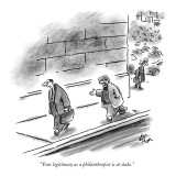 """Your legitimacy as a philanthropist is at stake."" - New Yorker Cartoon Premium Giclee Print by Frank Cotham"