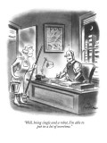 """Well, being single and a robot, I'm able to put in a lot of overtime."" - New Yorker Cartoon Premium Giclee Print by Ed Fisher"