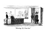 """Morning, E.J.  Great hat."" - New Yorker Cartoon Premium Giclee Print by Robert Weber"