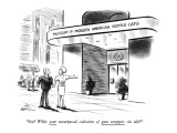 """""""See? While your unsurpassed collection of gum wrappers sits idle!"""" - New Yorker Cartoon Premium Giclee Print by Ed Fisher"""