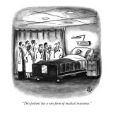 """This patient has a rare form of medical insurance."" - New Yorker Cartoon Premium Giclee Print by Frank Cotham"