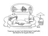 """""""I assure you, my sweet, I can't think of anyone I would rather have hound…"""" - New Yorker Cartoon Premium Giclee Print by Jack Ziegler"""