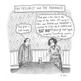 The Pessimist and the Paranoid - New Yorker Cartoon Premium Giclee Print by Roz Chast