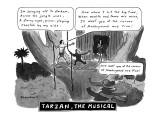 Tarzan The Musical - New Yorker Cartoon Premium Giclee Print by Danny Shanahan