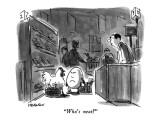 """Who's next?"" - New Yorker Cartoon Premium Giclee Print by James Stevenson"