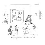 &quot;Well, enough about uslet&#39;s talk about them.&quot; - New Yorker Cartoon Premium Giclee Print by Michael Maslin