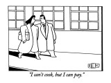 """I can't cook, but I can pay."" - New Yorker Cartoon Premium Giclee Print by Bruce Eric Kaplan"