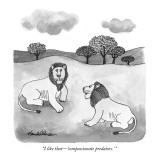 """I like that—'compassionate predators.' "" - New Yorker Cartoon Premium Giclee Print by J.B. Handelsman"