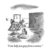 """I can help you guys form a union."" - New Yorker Cartoon Premium Giclee Print by Frank Cotham"