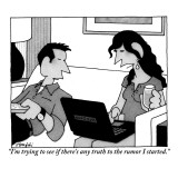 """I'm trying to see if there's any truth to the rumor I started."" - New Yorker Cartoon Premium Giclee Print by William Haefeli"