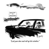 """Lock your door and roll up the window."" - New Yorker Cartoon Premium Giclee Print by Donald Reilly"