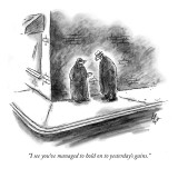 """I see you've managed to hold on to yesterday's gains."" - New Yorker Cartoon Premium Giclee Print by Frank Cotham"