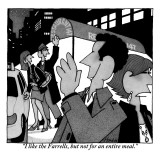"""I like the Farrells, but not for an entire meal."" - New Yorker Cartoon Premium Giclee Print by William Haefeli"