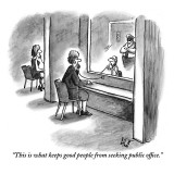 """This is what keeps good people from seeking public office."" - New Yorker Cartoon Premium Giclee Print by Frank Cotham"