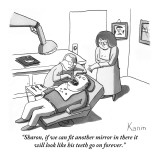 """Sharon, if we can fit another mirror in there it will look like his teeth…"" - New Yorker Cartoon Premium Giclee Print by Zachary Kanin"