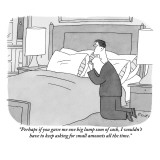 """""""Perhaps if you gave me one big lump sum of cash, I wouldn't have to keep …"""" - New Yorker Cartoon Premium Giclee Print by Peter C. Vey"""