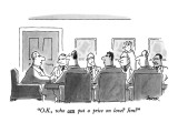 """O.K., who can put a price on love? Jim?"" - New Yorker Cartoon Premium Giclee Print by Jack Ziegler"