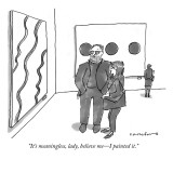 """It's meaningless, lady, believe me—I painted it."" - New Yorker Cartoon Premium Giclee Print by Michael Crawford"