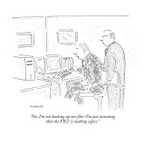 """No, I'm not backing up our files–I'm just assuming that the F.B.I. is mak… Premium Giclee Print by Robert Mankoff"